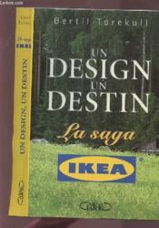 Design Un Destin ; La Saga Ikea - Couverture - Format classique