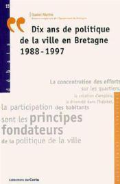 Dix Ans De Politique De La Ville En Bretagne 1988-1997 (Debats N.19) - Couverture - Format classique