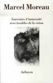 Souvenirs d'immensité avec troubles de la vision - Intérieur - Format classique