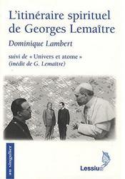 L Itineraire Spirituel De Georges Lemaitre - Intérieur - Format classique