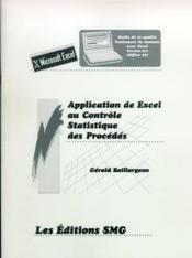 Application De Excel Au Controle Statistique Des Procedes (Outils De La Qualite. Traitement De Donne - Couverture - Format classique