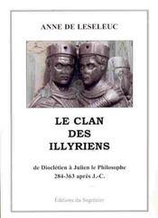 Le clan des illyriens, de dioclétien à Julien le philosophe - Intérieur - Format classique