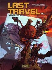 Last travel inc. t.1 ; la planète du vice - Intérieur - Format classique