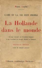 La hollande dans le monde. l'âme et la vie d'un peuple. - Couverture - Format classique