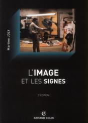 L'image et les signes (2e édition) - Couverture - Format classique