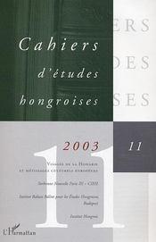 Cahiers D'Etudes Hongroises N.11 ; Visages De La Hongrie Et Métissages Culturels Européens - Intérieur - Format classique