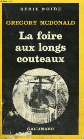 Collection : Serie Noire N° 1833 La Foire Aux Longs Couteaux - Couverture - Format classique
