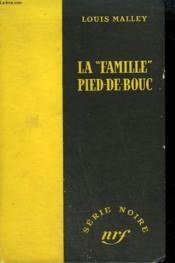 La Famille Pied De Bouc. ( Horns For The Devils). Collection : Serie Noire Sans Jaquette N° 134 - Couverture - Format classique