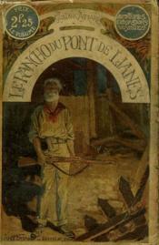 Le Rancho Du Pont De Lianes. Collection Le Livre Populaire N° 47. - Couverture - Format classique