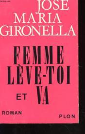 Femme Leve-Toi Et Va - Couverture - Format classique