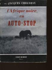 L'Afrique Noire En Auto-Stop - Couverture - Format classique