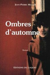 Ombres D'Automne - Intérieur - Format classique