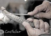 Coutelier (calendrier mural 2019 din a3 horizontal) - artisan coutelier (calendrier mensuel, 14 page - Couverture - Format classique