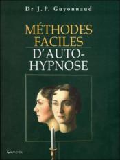 Méthodes faciles d'auto-hypnose - Couverture - Format classique