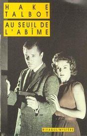 Au Seuil De L'Abime - Intérieur - Format classique