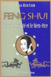 Le Feng Shui Pour La Beaute Et Pour Le Bien-Etre - Intérieur - Format classique