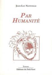 Par humanite - Couverture - Format classique