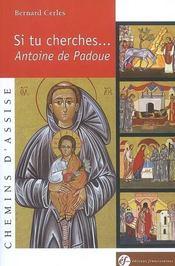 Si tu cherches... Antoine de Padoue - Intérieur - Format classique