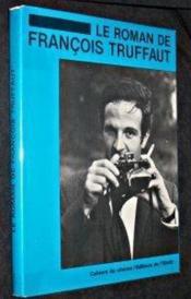 Le roman de Francois Truffaut - Couverture - Format classique