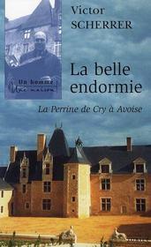 La belle endormie ; la Perrine de Cry à Avoise - Intérieur - Format classique