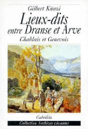 Lieux-Dits Entre Dranse Et Arve - Couverture - Format classique