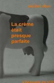 La Creme Etait Presque Parfaite - Intérieur - Format classique
