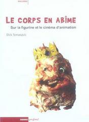 Le Corps En Abime- Sur La Figurine Et Cinema... - Intérieur - Format classique