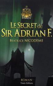 Le secret de sir adrian f. - Intérieur - Format classique