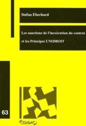 Les sanctions de l'inexécution du contrat et principes unidroit t.63 - Couverture - Format classique