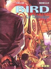 Bird t.1; le tatouage - Intérieur - Format classique