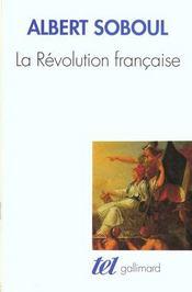 La Revolution Francaise - Intérieur - Format classique