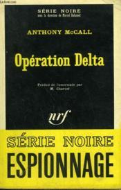 Operation Delta. Collection : Serie Noire N° 1126 - Couverture - Format classique