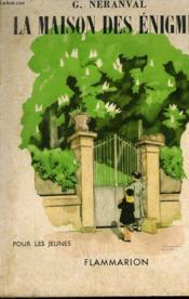 La Maison Des Enigmes. Collection : Pour Les Jeunes. - Couverture - Format classique