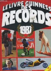 Le Livre Guinness Des Records 1987. - Couverture - Format classique