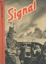 Signal N° 2 Novembre 1941 - La Lutte Finale Contre L'Urss - La Lutte Contre L'Angleterre - Les Combats En Afrique - D'Europe - D'Allemagne - De France - De Suede - De Croatie - D'Asie - Couverture - Format classique