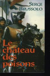 Le Château Despoisons - Couverture - Format classique