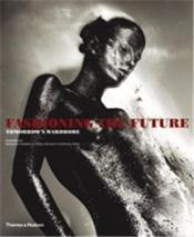 Fashioning The Future (Paperback) /Anglais - Couverture - Format classique