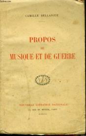 Propos De Musique Et De Guerre - Couverture - Format classique