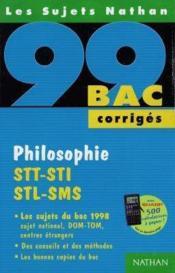 Bac 98-99 Philo Stt/Sti/Stl/Sms Corriges - Couverture - Format classique
