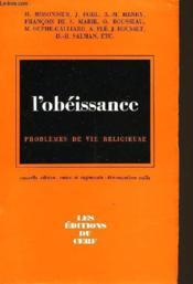 L'Obeissance Problemes De Vie Religieuse - Couverture - Format classique