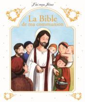 La Bible de ma communion - Couverture - Format classique