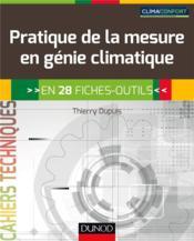 Pratique de la mesure en génie climatique ; 33 fiches-outils - Couverture - Format classique