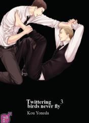 Twittering birds never fly T.3 - Couverture - Format classique