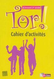 TOR ; tor ; allemand ; 1e année ; cahier d'activités (édition 2007) - Intérieur - Format classique