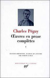 Oeuvres en prose completes (tome 1-periode anterieure aux cahiers de la quinzaine (1897-1899) - pe - Intérieur - Format classique