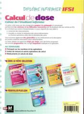 Diplôme infirmier IFSI ; cahier de l'étudiant infirmier ; calcul de doses (2e édition) - 4ème de couverture - Format classique