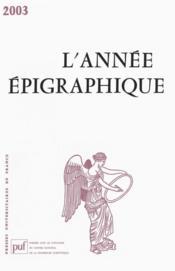 L'Annee Epigraphique ; 2003 - Couverture - Format classique