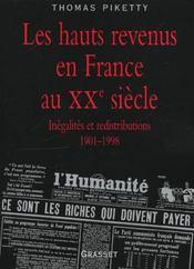 Les hauts revenus en France au XX siècle ; inégalites et redistributions, 1901-1998 - Intérieur - Format classique