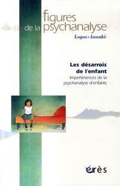 Revue figures de la psychanalyse T.14 ; les désarrois de l'enfant ; impertinences de la psychanalyse d'enfants - Intérieur - Format classique