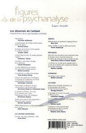 Revue figures de la psychanalyse T.14 ; les désarrois de l'enfant ; impertinences de la psychanalyse d'enfants - 4ème de couverture - Format classique
